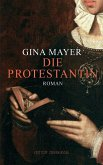 Die Protestantin (eBook, ePUB)