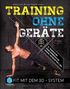Training ohne Geräte (eBook, ePUB) - Lovel, Mathew; Bonke, Kolja Alexander
