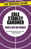 Fools Die on Friday (eBook, ePUB)