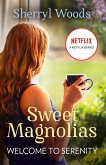 Welcome To Serenity (A Sweet Magnolias Novel, Book 4) (eBook, ePUB)
