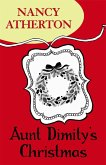 Aunt Dimity's Christmas (Aunt Dimity Mysteries, Book 5) (eBook, ePUB)