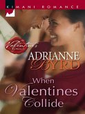 When Valentines Collide (Mills & Boon Cherish) (eBook, ePUB)
