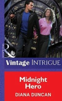 Midnight Hero (Mills & Boon Vintage Intrigue) (...