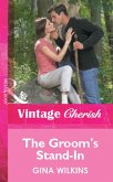 The Groom's Stand-In (Mills & Boon Vintage Cherish) (eBook, ePUB)