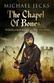The Chapel of Bones (Knights Templar Mysteries 18) (eBook, ePUB)