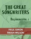 The Great Songwriters - Beginnings Vol 2 (eBook, ePUB)