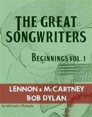 The Great Songwriters - Beginnings Vol 1 (eBook, ePUB)