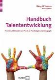 Handbuch Talententwicklung (eBook, PDF)