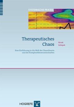 Therapeutisches Chaos (eBook, PDF) - Schiepek, Günter; Strunk, Guido