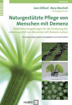 Naturgestützte Pflege von Menschen mit Demenz (eBook, PDF)