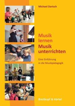 Musik lernen-Musik unterrichten