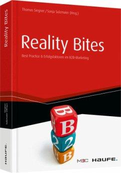 Reality Bites - Best Practices & Erfolgsfaktore...
