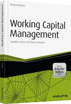 Working Capital Management - inkl. Arbeitshilfen online - Bleiber, Reinhard