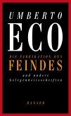 Die Fabrikation des Feindes und andere Gelegenheitsschriften (eBook, ePUB)