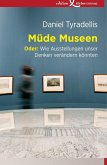 Müde Museen (eBook, ePUB)
