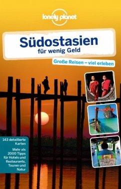 Lonely Planet Reiseführer Südostasien für wenig...