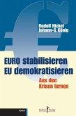 Euro stabilisieren EU demokratisieren (eBook, PDF)