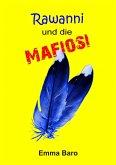 Rawanni und die Mafiosi (eBook, ePUB)