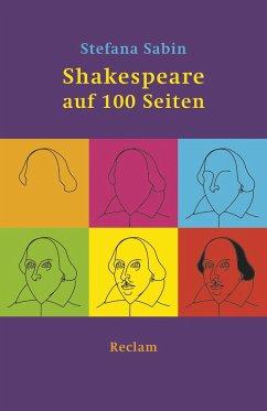 Shakespeare auf 100 Seiten - Sabin, Stefana