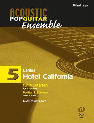 hotel california arrangiert f r 4 gitarren partitur. Black Bedroom Furniture Sets. Home Design Ideas