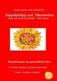 Zappelphilipp und Träumerchen Angst und Unkonzentriertheit-Nein, danke! (eBook, ePUB)