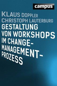 Gestaltung von Workshops im Change-Management-Prozess