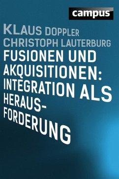 Fusionen und Akquisitionen: Integration als Herausforderung