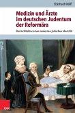 Medizin und Ärzte im deutschen Judentum der Reformära (eBook, PDF)