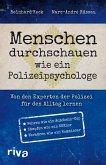 Menschen durchschauen wie ein Polizeipsychologe (eBook, ePUB)