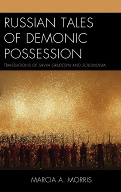 Russian Tales of Demonic Possession - Morris, Marcia A.