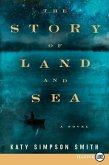 The Story of Land and Sea LP