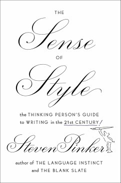 The Sense of Style: The Thinking Person´s Guide...