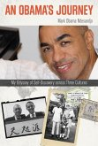 Obamas Journey: My Odyssey of Scb: My Odyssey of Self-Discovery Across Three Cultures