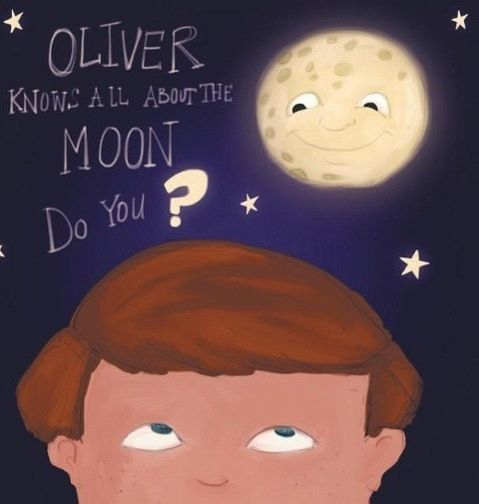 Oliver Knows All about the Moon, Do You?