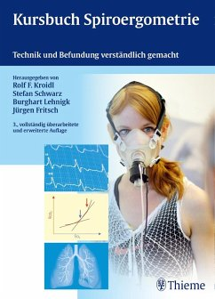 Kursbuch Spiroergometrie - Kroidl, Rolf; Schwarz, Stefan; Lehnigk, Burghart; Fritsch, Jürgen