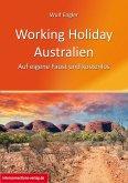 Working Holiday Australien - Auf eigene Faust und kostenlos (eBook, ePUB)