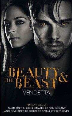 Beauty & the Beast: Vendetta - Holder, Nancy