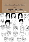 Lynch Seminar Picture Book Collection 2013 Danger. Don't Read!