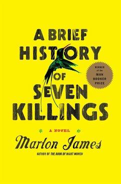 A Brief History of Seven Killings - James, Marlon