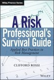A Risk Professional's Survival Guide