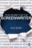 Film Genre for the Screenwriter