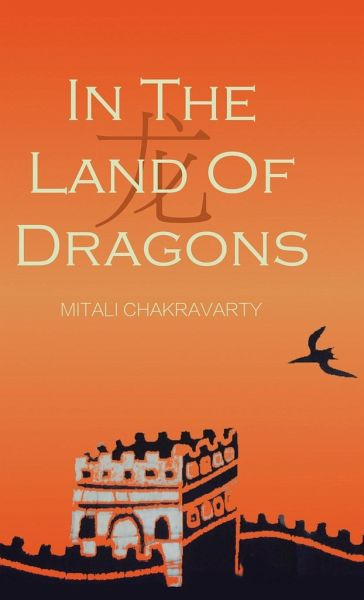 In the Land of Dragons - Chakravarty, Mitali