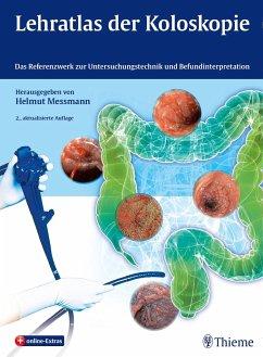 Lehratlas der Koloskopie - Messmann, Helmut