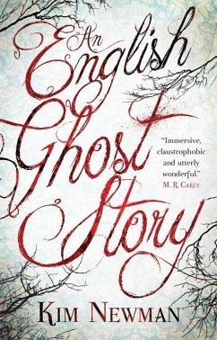 An English Ghost Story - Newman, Kim