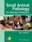 Small Animal Pathology for Veterinary Technicians