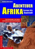 Abenteuer Afrika - Europa bis Kapstadt (eBook, ePUB)
