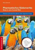 Phantastisches Südamerika (eBook, ePUB)