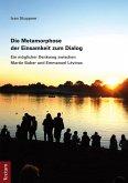Die Metamorphose der Einsamkeit zum Dialog (eBook, PDF)
