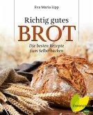 Richtig gutes Brot (eBook, ePUB)