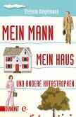 Mein Mann, mein Haus und andere Katastrophen (eBook, ePUB)